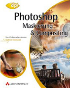Photoshop. Maskieren und Compositing